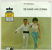 * LP * TRIO HELLENIQUE - DE DANS VAN ZORBA (Holland 196? ) - Country En Folk