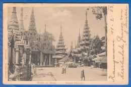 Burma; Myanmar; Rangoon; Scene On Shwe; Dagon Pagoda; Stempel 1903 Hosszufalu Rumänien - Myanmar (Burma)
