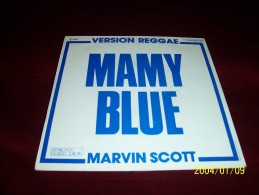 MARVIN  SCOTT   ° MAMY BLUE - Reggae