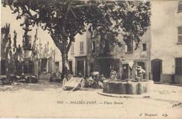 83035 . VAR . SOLLIES-PONT . Place Neuve . - Sollies Pont