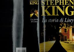 X LA STORIA DI LISEY STEPHEN KING MONDOLIBRI COPERTINA RIGIDA NUOVO - Libri, Riviste, Fumetti