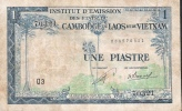 FRENCH INDOCHINA P100 1 PIASTRE = 1 KIP (1954) Sign.19 *RARE VARIETY * VF - Indochine