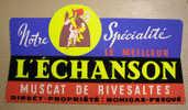 66 P-O Rivesaltes Publicité Bistro Carton à Suspendre L´Echanson Vin Muscat Avec Mousquetaire - Affiches