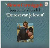 * LP *  SIMON CARMIGGELT LEEST UIT Z´N BUNDEL ´DE REST VAN JE LEVEN´ (Muziek: LOUIS VAN DIJK) - Vinylplaten