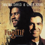 TONTON  DAVID  & CHEB MAMI     FUGITIF  SINGLE - Rap & Hip Hop