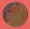JETON AUTOMATIC PARKING DEVICES INC.  DETROIT MICH.  GOOD FOR PARKING ONLY - Etats-Unis