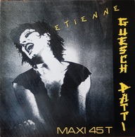 Guesch Patti MAXI 45T. *etienne* - 45 T - Maxi-Single