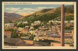 La Paz. *Barrio Industrial* Ed. Tichnor Bros Nº 9-78535. Nueva. - Bolivia