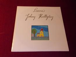 JOHNNY  HALLYDAY °  LAURA     2 TITRES  REF  888 919 7 - Vinyl Records