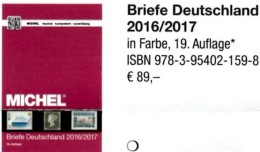 Michel-Briefe Katalog Deutschland 2016/2017 New 98€ Handbook With Special Cover + FDC Cards Letters Catalogue Of Germany - Seepost & Postgeschichte