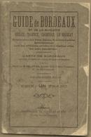 Guide De Bordeaux Et De La Banlieue Règles, Talence, Caudéran, Le Bouscat 1923 - Programma's