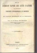 - Dr H. HUCHARD De La Guérison Rapide Des Accès D´asthme Par L´emploi Des Injections Hypodermiques De Morphine... - 1801-1900