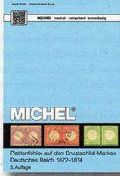 Deutschland Brustschilde 1872 MICHEL 2017 New 89€ DR: Plattenfehler Kaiserreich Error Special Catalogue Of Germany - Livres, BD, Revues