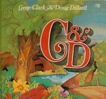* LP *  GENE CLARK & DOUG DILLARD (ex Byrds) - C&D (Holland 1975) - Country En Folk