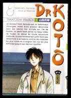 """ Dr KOTO N° 1 "", Par Takatoshi YAMADA - KANA-DARGAUD-LOMBARD, 2007. - Mangas"