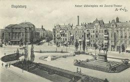 AK Magdeburg Kaiser Wilhelm-Platz Theater 1912 #36 - Magdeburg