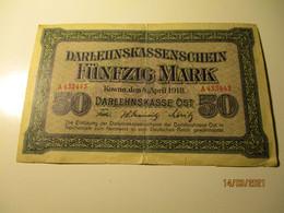 DARLEHNSKASSENSCHEIN 50 MARK, KOWNO LITHUANIA 1918 - [ 9] Duitse Bezette Gebieden