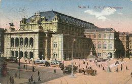 AK Wien Hof-Opernhaus Bahnen Color 1915 K&k Zensur #14 - Wien Mitte