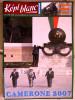 LE KEPI BLANC LEGION ETRANGERE JUIN 2007 N� 689 CAMERONE 2007 DOSSIER ENTRAINEMENT COMBAT URBAIN