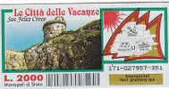 """PO4635A# Biglietto GRATTA E VINCI - """"LE CITTA' DELLE VACANZE"""" - SAN FELICE CIRCEO / LATINA - Biglietti Della Lotteria"""