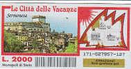 """PO4645A# Biglietto GRATTA E VINCI - """"LE CITTA' DELLE VACANZE"""" - SERMONETA /LATINA - Biglietti Della Lotteria"""