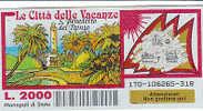 """PO4646A# Biglietto GRATTA E VINCI - """"LE CITTA' DELLE VACANZE"""" - S.BENEDETTO DEL TRONTO - Biglietti Della Lotteria"""