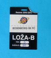 HNK HAJDUK V ROSENBORG BK Trondheim Norway - 2010. Friendly Football Match VIP Ticket Soccer Fussball Calcio Billet Foot - Tickets D'entrée