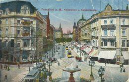 AK Frankfurt Kaiserplatz Kaiserstrasse Bahnen Color 1917 #11 - Frankfurt A. Main