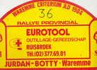 Plaque De Rallye - Waremme 1984 - Sponsor Eurotool Ruisbroek- Automobile - Voiture - Plaques De Rallye