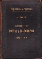CODIGO POSTAL Y TELEGRAFICO REPUBLICA ARGENTINA DICTADOS DURANTE LA ADMINISTRACION DEL DR. C. CARLES AÑO 1895 - Postzegels