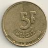 Belgium Belgique Belgie Belgio 5  Franc FL   KM#164  1993 - 03. 5 Francs