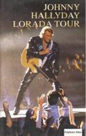 "V-H-S  Johnny Hallyday  ""  Lorada Tour  "" - Concert Et Musique"