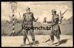 ALTE POSTKARTE SOLDATEN GRENZE BERLIN HUMOR Uniform Soldat Stiefel Botte Boot Border Humour Soldier Uniforme Feldpost AK - Humoristiques