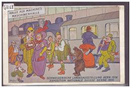 BERN - SCHWEIZ. LANDESAUSSTELLUNG 1914 - BAR - OURS - HALLE AUX MACHINES - B  ( PLI D'ANGLE ) - BE Berne