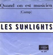 """Les Sunlights  """"  Quand On Est Musicien  """" - Vinyl Records"""