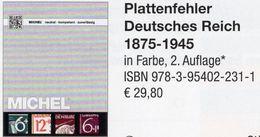 MlCHEL Deutsche Reich 1875-1945 Plattenfehler 2018 Neu 30€ D Kaiserreich DR 3.Reich Error Special Catalogue Germany - Encyclopédies