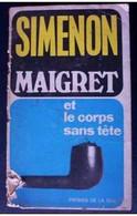 """Georges Simenon """"Maigret Et Le Corps Sans Tete"""" - Simenon"""