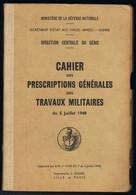 Cahier Des  Prescriptions Des Travaux Militaires     5  Juillet 1949    Couverture Cartonnée - Français