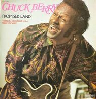 """Chuck Berry  """"  Promised Land  """" - Unclassified"""