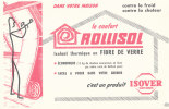 BU 714 A/BUVARD  FIBRE DE VERRE ROLLISOL  ISOVER - Buvards, Protège-cahiers Illustrés