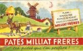 Buvard - MILLIAT Frères - Les Pâtes Que L´on Préfrère ! - Alimentaire