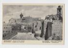 Bethlehem The Church Of Nativity . Bethleem L'Eglise De La Nativite . OLD PC . ISRAEL , PALESTINE - Israel