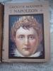 Napoleon Bonaparte Met Z/w Foto´s 1922, Familie, Generaals - Histoire