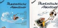 Phantastische Geschichten Antiquarisch 20€ Humorvolle Abenteuer Band 1 Plus 2 Von Phila Briefmarken Und Huuiii Begleitet - Livres Pour Enfants