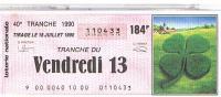 BILLETS LOTERIE NATIONALE VENDREDI 13  1990....LO69 - Billets De Loterie