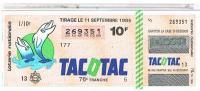 BILLETS LOTERIE NATIONALE  TACOTAC  1985 ....L100 - Billets De Loterie