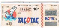 BILLETS LOTERIE NATIONALE  TACOTAC  1985 ....L101 - Billets De Loterie