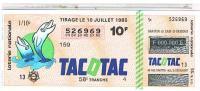 BILLETS LOTERIE NATIONALE  TACOTAC  1985 ....L103 - Billets De Loterie