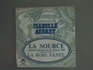 Isabelle Aubret La Source Eurovision 1968 La Rose Fanée Polydor 66.613 - Autres - Musique Française