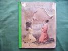 Mon Histoire Sainte -illustre De  Gravures Dont Six Planches Couleurs ---merson-oulevay-ducourtiaux- - Religion & Esotericism